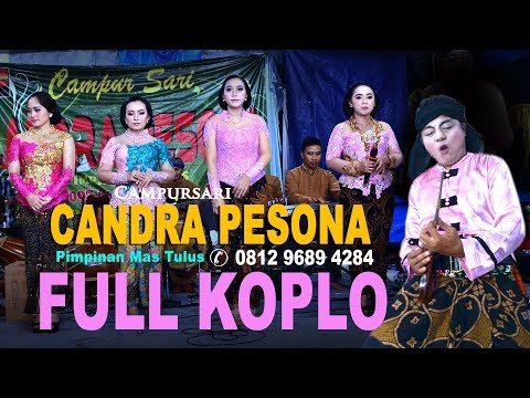 FULL  KOPLO JAWA SUPER HEBOH !!!!  CANDRA PESONA LIVE CIBUBUR