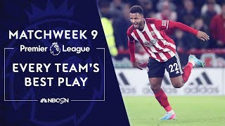 Every Premier League team's best play from Matchweek 9 | NBC Sports