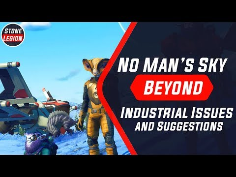 No Man's Sky: Beyond - Industrial Issues / Suggestions With Extractors, Supply Depots, Etc.
