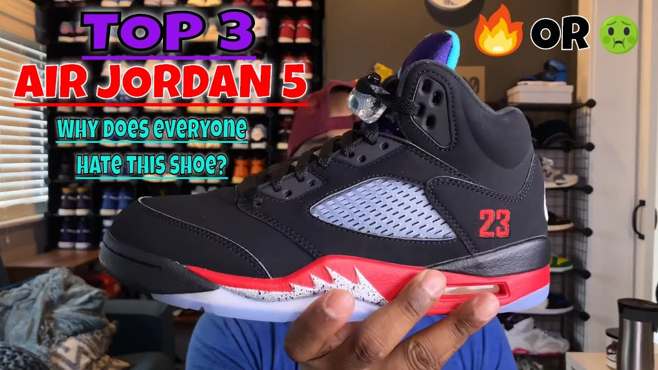 WHATS WRONG WITH THE AIR JORDAN 5 TOP 3
