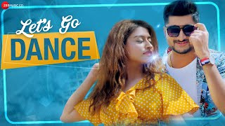 Let's Go Dance - Official Music Video | Deepak Thakur | Somi Khan | Nakash Aziz | Reena Mehta