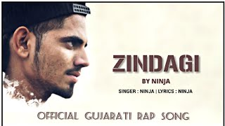 ZINDGI | BY NINJA | MOTION POSTER | GUJRATI RAP SONG 2019 |