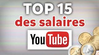 Top 15 des salaires des Youtubers les mieux payés de France. + Explications