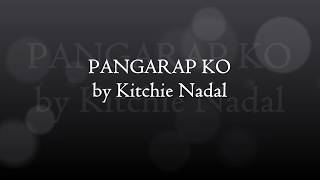 Pangarap Ko by Kitchie Nadal