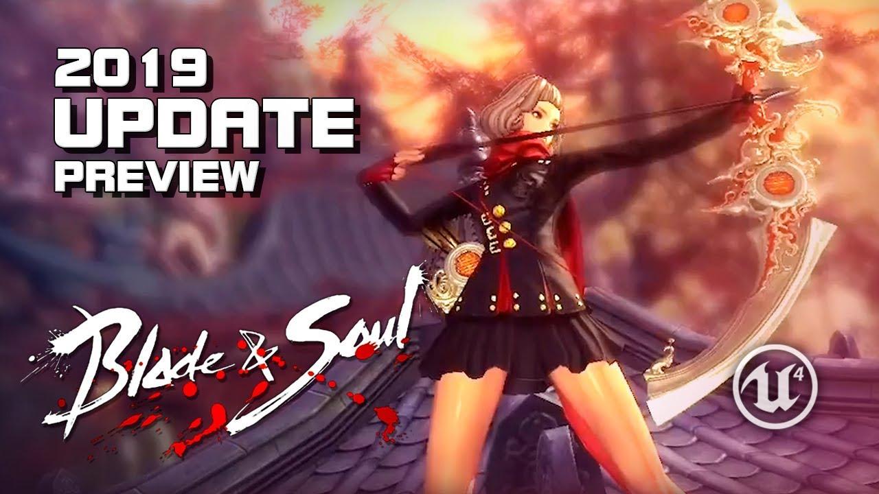 Blade & Soul - 2019 Update Trailer - Archer - UE4 - PC - F2P - KR