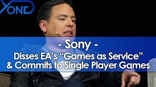 "Sony Disses EA's ""Games as Service"" and Commits to Single Player Games"
