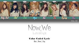 Lovelyz - Now,Us (LYRICS) |Han|Rom|Eng| Color Coded Lyrics - By NEStar 088