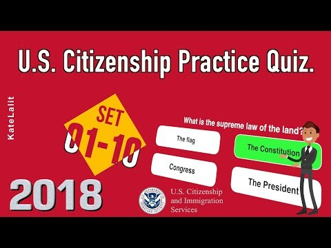 US Citizenship Practice Quiz (Set 1-10)