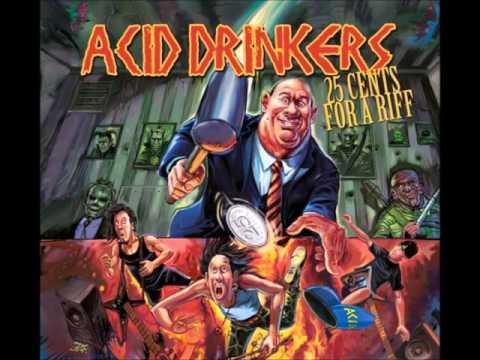 Acid Drinkers - Don't Drink Evil Things