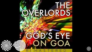 The Overlords - Gods Eye on Goa (Deedrah Remix)