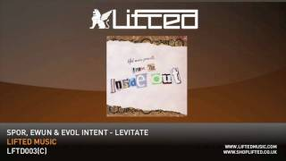 Repeat youtube video Spor, Ewun & Evol Intent - Levitate