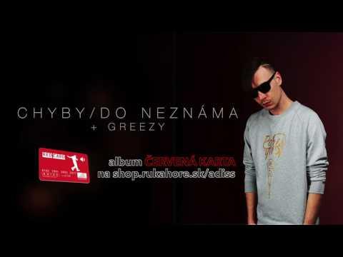 ADiss - CHYBY/DO NEZNÁMA + GREEZY《REDCARD AUDIO》