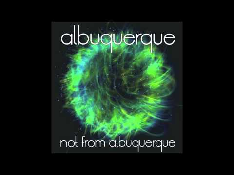 Albuquerque - Findmuck [Not From Albuquerque]