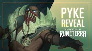 Pyke Reveal | New Champion - Legends of Runeterra
