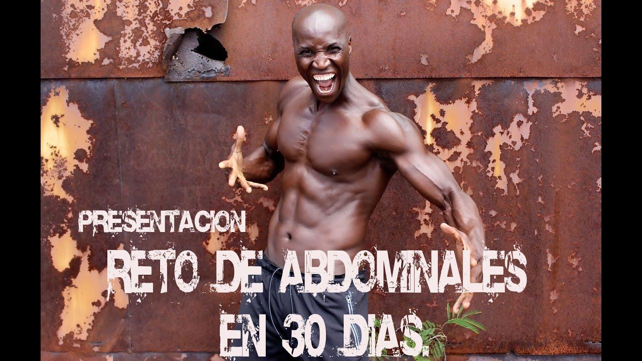 Presentacion reto de abdominales en 30 dias youtube for Abdominales