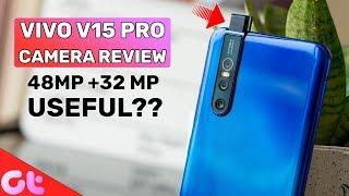 Vivo V15 Pro Camera Review | DUM HAIN 3 Camera Mein? | GT Hindi