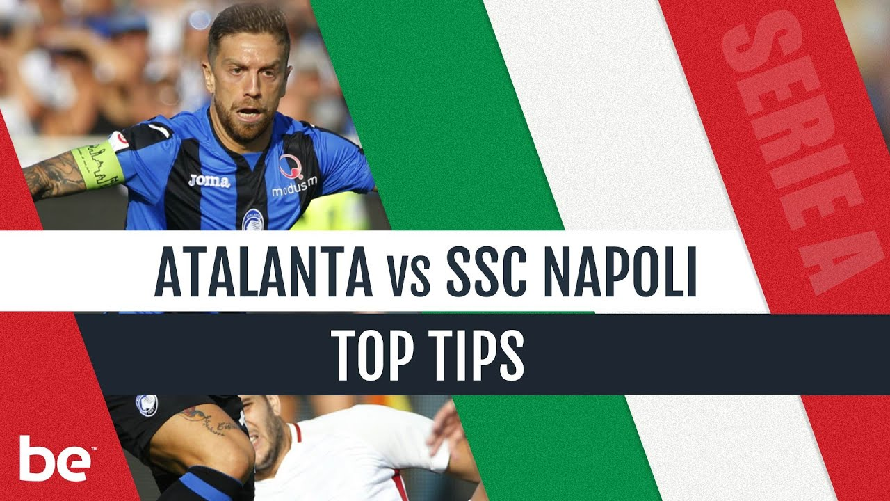 Atalanta vs napoli betting expert predictions zenit vs valencia betting on sports
