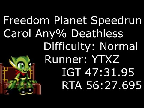 Freedom Planet Carol Speedrun 47:31 (deathless)