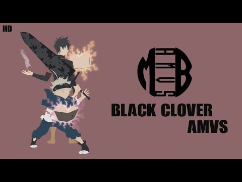 Black Clover [AMV] || Crucial Fracture