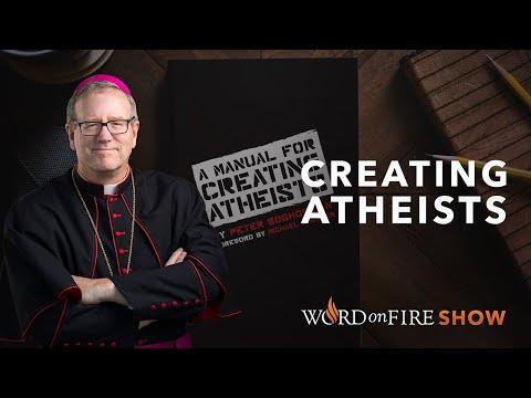 Creating Atheists