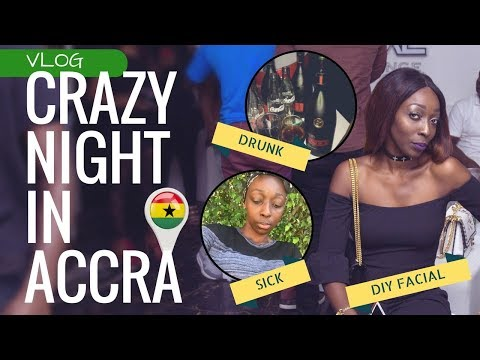 VLOG: Night out in Ghana Goes WRONG! NO MORE ALCOHOL FOR ME!