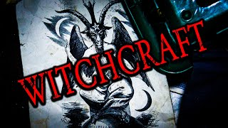 The Black Arts of Witchcraft - Real Paranormal Investigation
