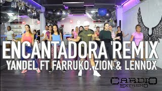 Encantadora Remix   Yandel ft Farruko by Cesar James Coreo Zumba Cardio Extremo Cancun