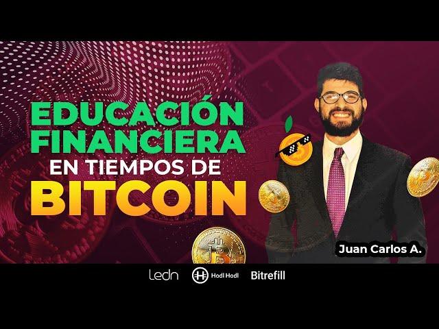 ¿Educación financiera y Bitcoin? Los secretos que tienes que conocer