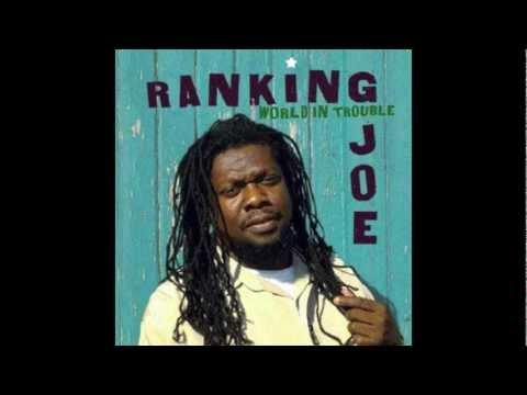 Ranking Joe 'World In Trouble' Full Album (Twilight Circus Production 2005)