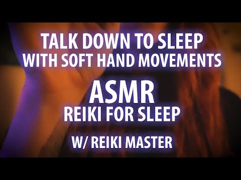 Talk Down to Sleep with Reiki and Slow Hand Movements ASMR
