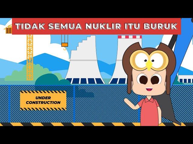 Bisakah Indonesia Memanfaatkan Energi Nuklir?
