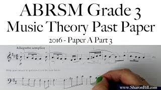 ABRSM Music Theory Grade 3 Past Paper 2016 A Part 3 with Sharon Bill