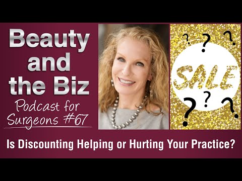 Ep.67: Is Discounting Helping or Hurting Your Practice?