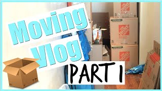 MOVING VLOG! Part 1!