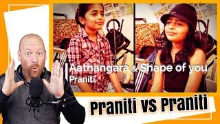 Praniti vs Praniti | Shape Of You VS Aathangara | REACTION | Ed Sheeran Cover