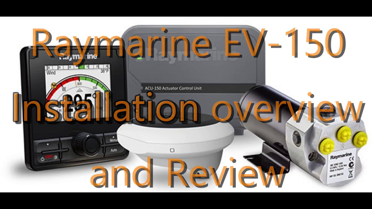 New Raymarine EV-150 Autopilot Review on a 300hp Evinrude E-Tec G2