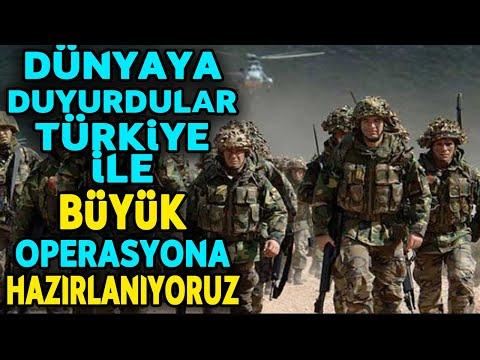 TÜRK ORDUSU İLE BÜYÜK BİR OPERASYONA HAZIRLANIYORUZ..