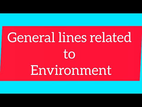 General Lines Related To Environment