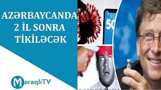 """Maraqlı TV -  """"Qeytsin 5G qüllələrini"""" niyə hər yerdə yandırırlar"""