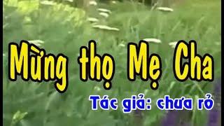 Karaoke vọng cổ MỪNG THỌ MẸ CHA - KÉP [T/g Trần Việt Liêm]