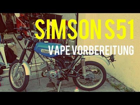 SIMSON S51   VAPE Vorbereitung VLOG