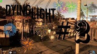Dying Light #2 - Brincando de fogos! PT-BR