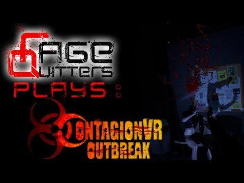 RageQuitters Plays: Contagion VR: Outbreak