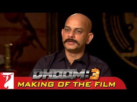 Making Of The Film - DHOOM:3 | The Director of DHOOM:3 | Part 19 | Vijay Krishna Acharya