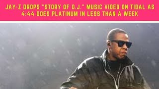jay z drops story of o j music video on tidal as 4 44 goes platinum in less than a week