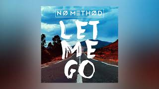 Download No Method - Let Me Go (Jaydon Lewis Remix) [Ultra Music] MP3 song and Music Video