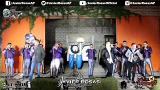 Javier Rosas Con Banda En Vivo 2017 - El Capitán