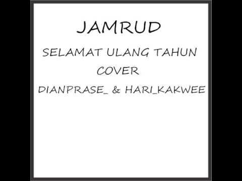Jamrud - Selamat Ulang Tahun Acoustic Cover by DianPrase_ & Hari_KakWee