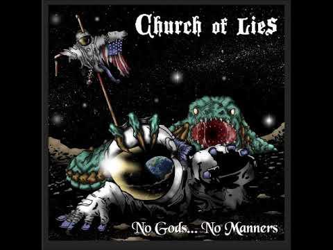 Church of Lies - No Gods... No Manners (Full Album 2015)