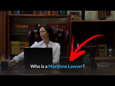 Who is a maritime lawyer?